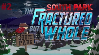 South Park: The Fractured But Whole | Platinum Walkthrough | Last Difficulty | #2