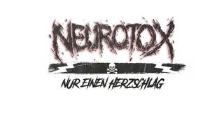 Neurotox - Nur einen Herzschlag (Offizielles Video)