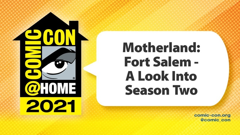 Motherland Fort Salem A Look Into Season Two Comic Con@Home 2021