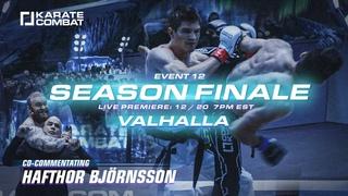 Karate Combat: Episode 12 - Valhalla