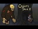 Маленькое ЗЛО вернулось в СТРАШНОЙ СКАЗКЕ Creepy Tale 2