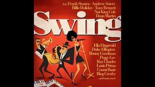 Swing The Finest In Jazz  Part 1 - 3Hrs Playlist