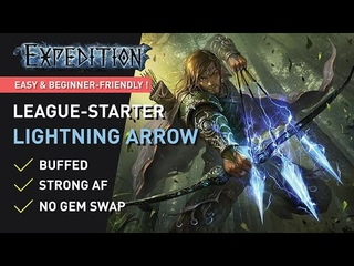 【Buffed】Lightning Arrow could EASILY CARRY u to maps ! 【Expedition League-Starter】 Ready