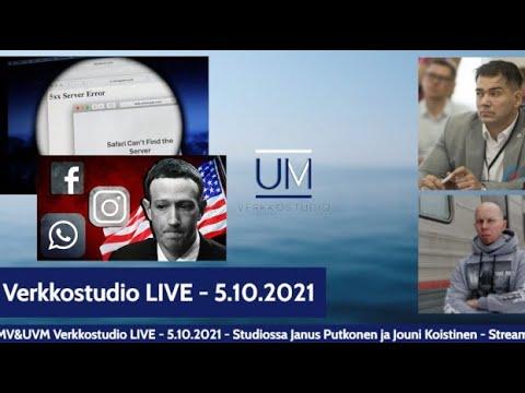 Verkkostudio LIVE Missä olit kun Facebookin maailma kaatui 5 10 2021
