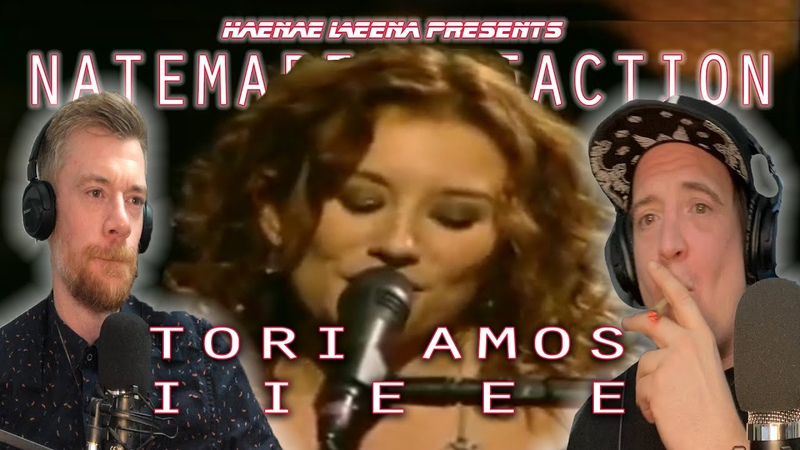 Haenae Leena Presents Natemares Reaction Tori Amos I i e e e