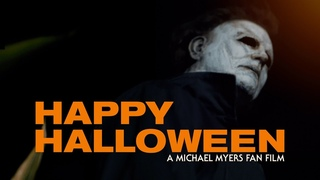 Happy Halloween: A Halloween Kills Fan Film 🎃