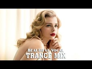 Beautiful Vocal Trance Mix | Melodic Female Vocal Trance #20