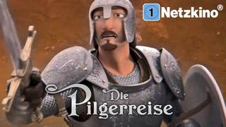 Die Pilgerreise (Ganzer Animationsfilm auf Deutsch, Familienfilm in voller Länge anschauen)