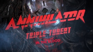 Annihilator – In the Blood (Triple Threat Un-Plugged: The Watersound Studios Sessions)