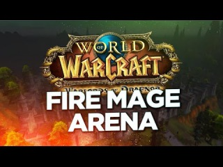 WoD Fire Mage 3v3 Rated Arena