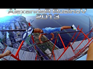 AlexandeR RusinoV / My Life 2013 - I can't STOP / Best Extreme Parkour and Freerunning 2014