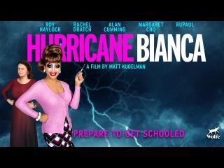 Hurricane Bianca Official Trailer