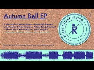Mario Aureo & Manuel Moreno - Arosis (Sebo Remix) / Ritter Butzke Studio 001