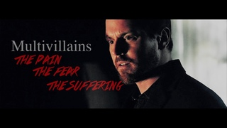 multivillains ; the pain,the fear,the suffering[MAOC]