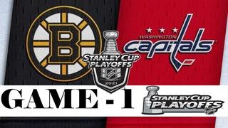 Boston Bruins vs Washington Capitals | Stanley Cup 2021 | Game 1 | , 2021 | Обзор матча