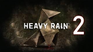 Heavy Rain №2. Мне просто нужно время