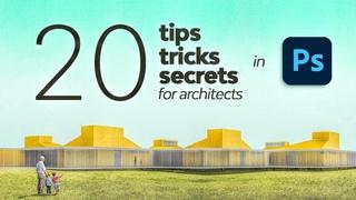 20 Photoshop Tips, Tricks & Secrets for Architecture