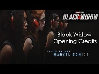 Black Widow -  Opening Credits (Чёрная Вдова - Вступительные титры)