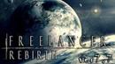 Freelancer Rebirth mod 7.7 - Official Trailer