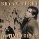 Bryan Ferry - Where or When