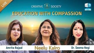 A Broader Look at Education. Neelu Karlo about Creative Society  Allatraunites