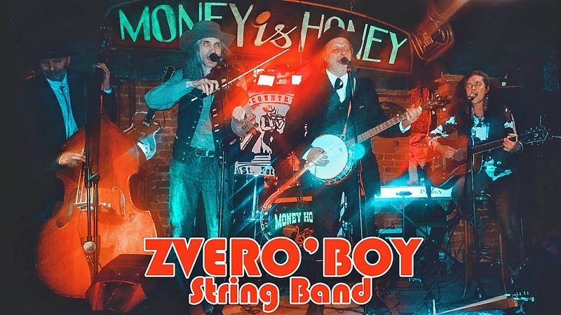 ZVERO'BOY String Band My Rifle My Pony and Me