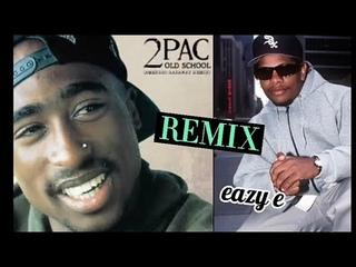 (Remix) 2Pac ft Eazy e - fuck da police
