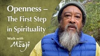 Открытость – первый шаг в духовности