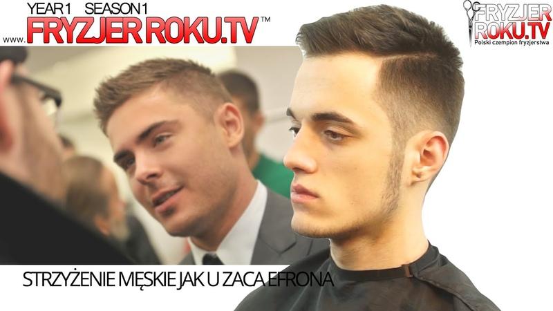 Strzyżenie męskie jak u Zaca Efrona Zac Efron haircut