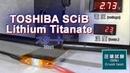 Battery safety TOSHIBA SCiB LTO Lithium Titanate tests