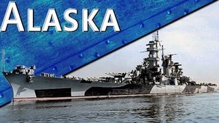 Только История: линейный крейсер USS Alaska