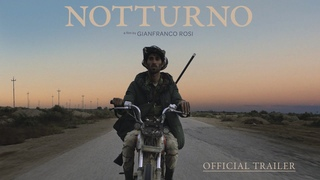 Notturno Trailer - Official Trailer
